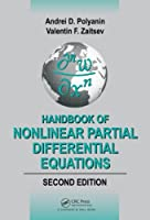Handbook of Nonlinear Partial Differential Equations, 2nd Edition Front Cover