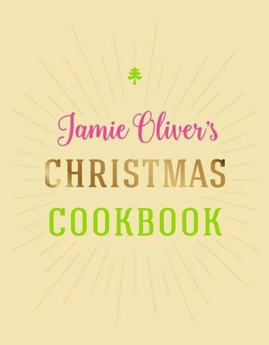Jamie Oliver's Christmas Cookbook by Jamie Oliver