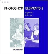 Photoshop Elements 2 Restoration and Retouching