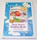 Baby Bear's Bedtime Book, Jane Yolen, 0152051201
