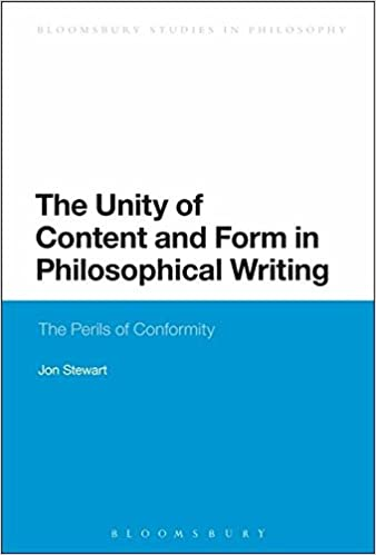 The Unity of Content and Form in Philosophical Writing: The Perils of Conformity (Bloomsbury Studies in Philosophy)