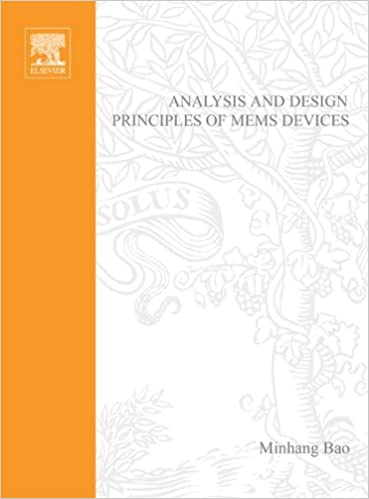 Analysis and design principles of mems devices minhang bao ebook analysis and design principles of mems devices 1st edition kindle edition fandeluxe Gallery