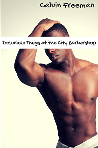 Books : Downlow Thugs at the City Barbershop: Alpha Male Str8core (City Barbershop Studs)