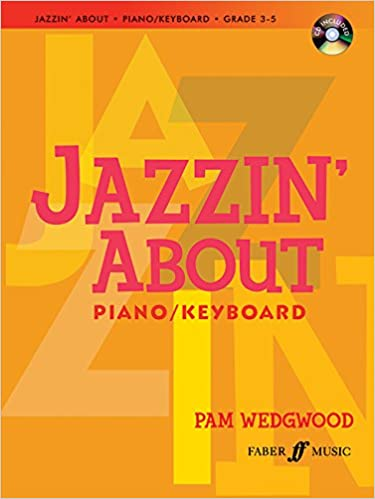 Jazzin' about for Piano / Keyboard: Book & CD