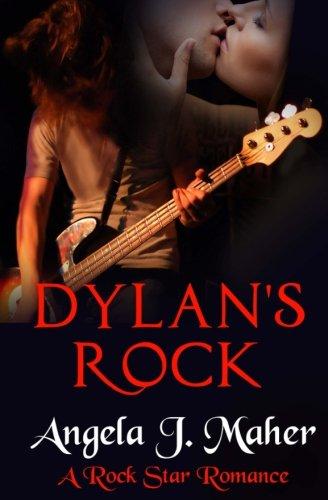 Dylan's Rock: A Rock Star Romance