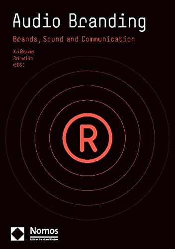 Audio Branding: Brands, Sound and Communication by Nomos Publishers