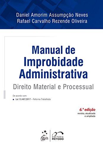 Manual de Improbidade Administrativa - Direito Material e Processual
