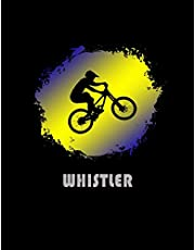 Whistler: Canada Composition Notebook & Notepad Journal For Mountain Bikers. 8.5 x 11 Inch Lined College Ruled Note Book With Soft Matte Cover For Bike Fans.