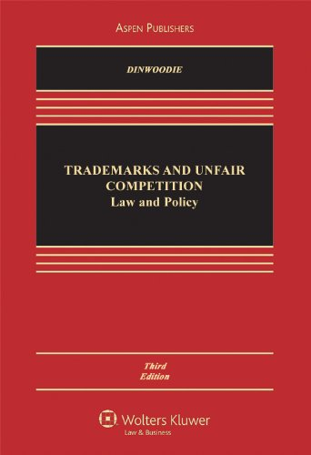 Trademarks & Unfair Competition 3e