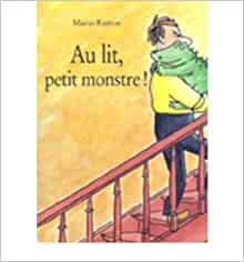 au lit petit monstre paperback french common by author mario ramos 0884795416563. Black Bedroom Furniture Sets. Home Design Ideas