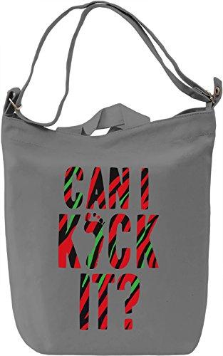 Can I Kick It? Borsa Giornaliera Canvas Canvas Day Bag| 100% Premium Cotton Canvas| DTG Printing|