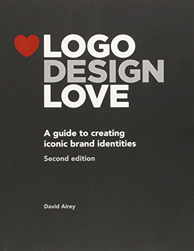 logo-design-love-a-guide-to-creating-iconic-brand-identities-2nd-edition-2