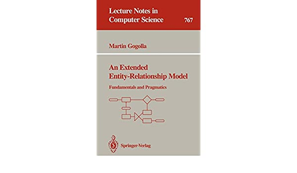 An Extended Entity-Relationship Model: Fundamentals and Pragmatics