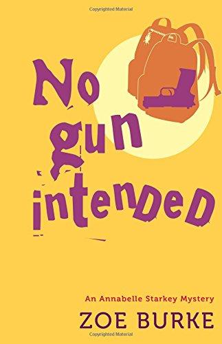 No Gun Intended (Annabelle Starkey Mysteries) PDF