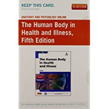 Anatomy and Physiology Online for The Human Body in Health and Illness (Access Code, and Textbook Package)