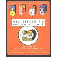 What Type am I? Discover Who You Really Are by Renee Baron (1998-08-02)