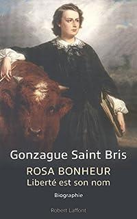 Rosa Bonheur : liberté est son nom, Saint Bris, Gonzague