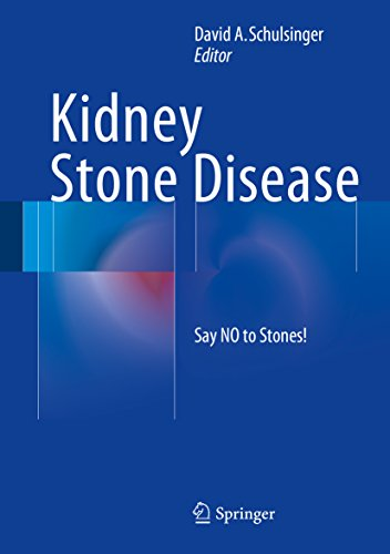 Kidney Stone Disease: Say NO to Stones! Pdf