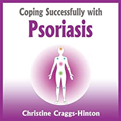 Coping Successfully with Psoriasis