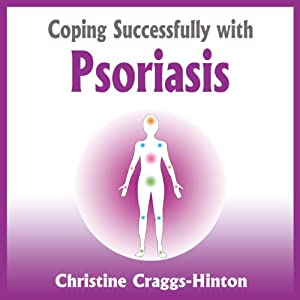 Coping Successfully with Psoriasis Audiobook