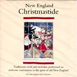 New England Christmastide: Traditional Carols and Melodies Performed on Authentic Instruments in the Spirit of Old New England