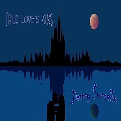 True Love's Kiss (Acoustic Version) [feat. David Lipari - Kiss True Loves