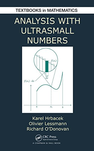 Download Analysis with Ultrasmall Numbers (Textbooks in Mathematics) Pdf