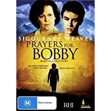 Prayers for Bobby (AUS) [ NON-USA FORMAT, PAL, Reg.0 Import - Australia ] by Sigourney Weaver