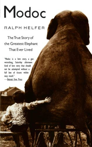 (Modoc: The True Story of the Greatest Elephant That Ever Lived)