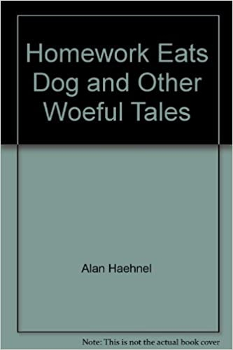 homework eats dog and other woeful tales monologue