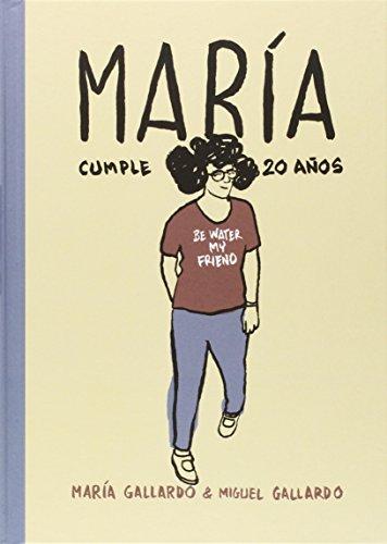 María cumple 20 años