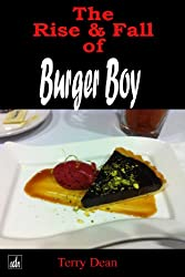 The Rise & Fall Of Burger Boy