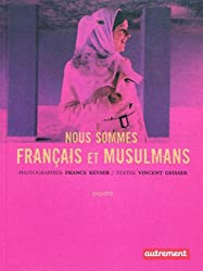 Nous sommes français et musulmans