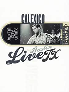Live from Austin TX: Calexico