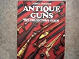 Antique Guns, John E. Traister, 0883171449