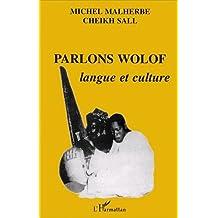 Parlons wolof: langue et culture