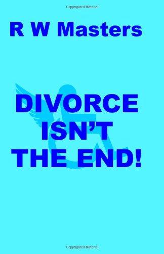 Download Divorce Isn't The End! PDF