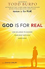 GOD IS FOR REAL, a new book from author of the best-seller HEAVEN IS FOR REAL, addresses soul-searching questions about God, like          What is God like? Why are things the way they are in spite of who God is?              ...