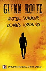 Until Summer Comes Around (Fiction Without Frontiers)