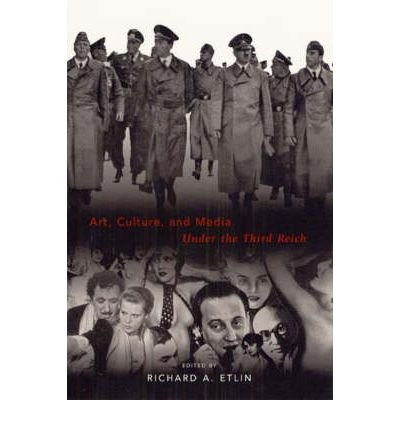 Download [(Art, Culture and Media Under the Third Reich )] [Author: Richard A. Etlin] [Jan-2003] pdf