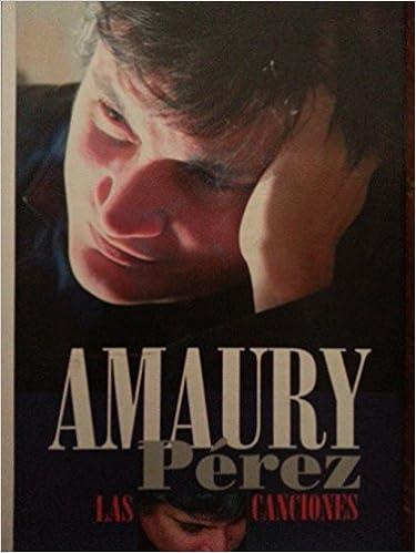 Amaury Perez: Las Canciones
