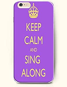 iPhone 6 Case,OOFIT iPhone 6 (4.7) Hard Case **NEW** Case with the Design of keep calm and sing aloud - Case for Apple iPhone iPhone 6 (4.7) (2014) Verizon, AT&T Sprint, T-mobile