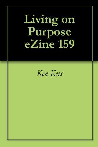 Living on Purpose eZine 159 ()