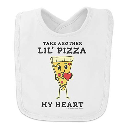 Take Another Lil' Pizza Piece of My Heart Funny Humor Baby Bib - White (Take Another Little Piece Of My Heart Baby)