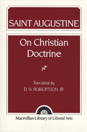 - Saint Augustine: On Christian Doctrine