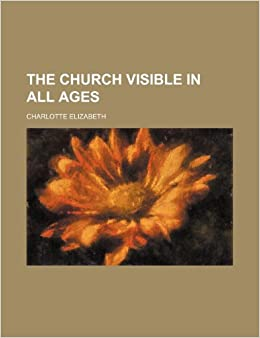 Book The Church Visible in All Ages