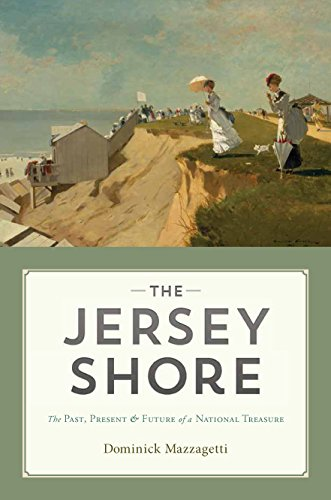 State Park New Jersey (The Jersey Shore: The Past, Present & Future of a National Treasure)