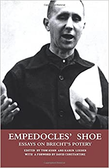 Empedocles' Shoe. Essays on Brecht's Poetry
