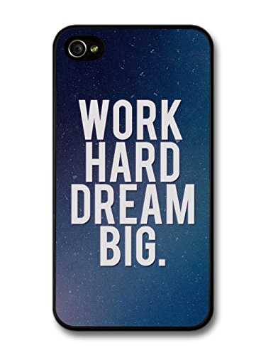 Work Hard Dream Big Life Motivation Quote coque pour iPhone 4 4S