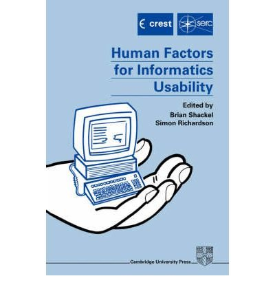 [(Human Factors for Informatics Usability )] [Author: B. Shackel] [Dec-2004] pdf